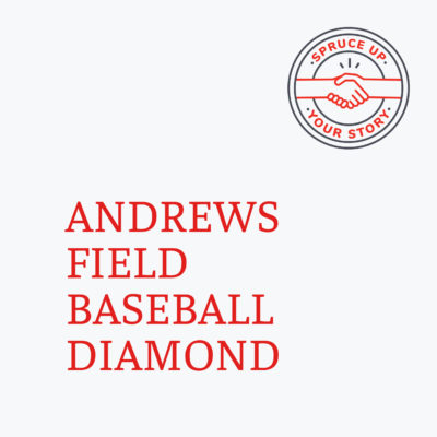 Red River Mutual's Spruce Up Your Story 2020 winner Andrews Field baseball diamond in Brandon Manitonba