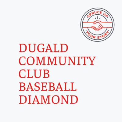 Red River Mutual's Spruce Up Your Story 2020 winner Duglad Community Club baseball diamonds in Dugald Manitoba