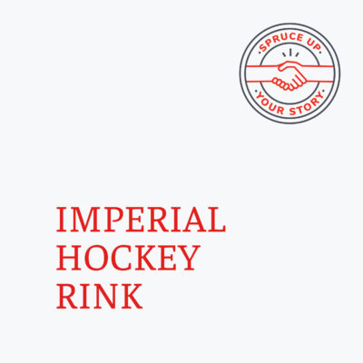 Red River Mutual's Spruce Up Your Story 2020 winner Imperial Hockey Rink in Imperial Saskatchewan